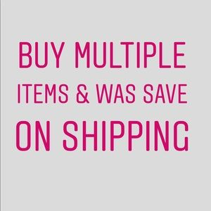 But multiple items and save on shipping